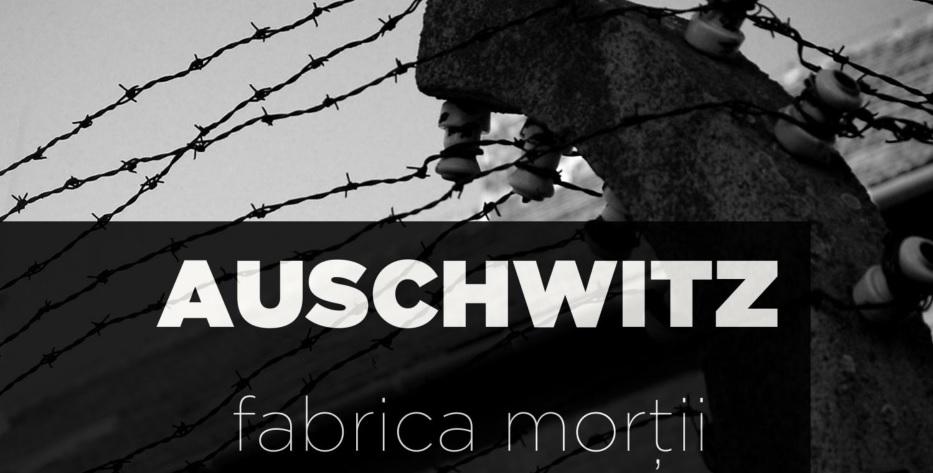 """""""Auschwitz - fabrica morții"""" - e-book gratuit oferit de revista Profil Cultural"""